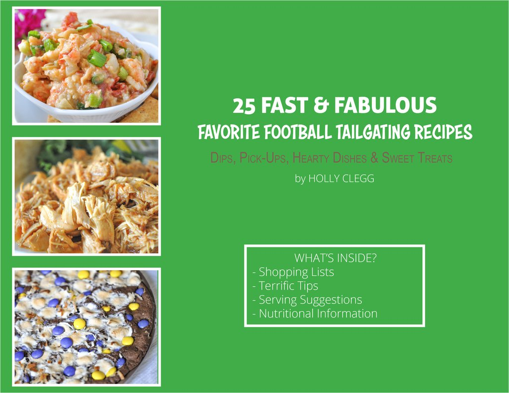 25 Fast & Fabulous Favorite Tailgating Recipes